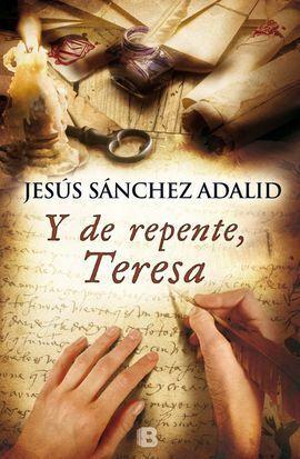 Y DE REPENTE, TERESA