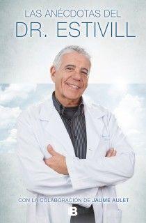 LAS ANÉCDOTAS DEL DOCTOR ESTIVILL