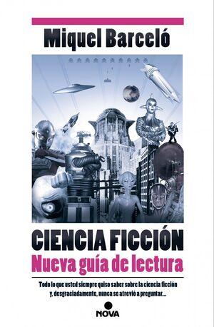 CIENCIA FICCION NUEVA GUIA DE LECTURA