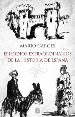 EPISODIOS EXTRAORDINARIOS DE LA HISTORIA DE ESPAÑA