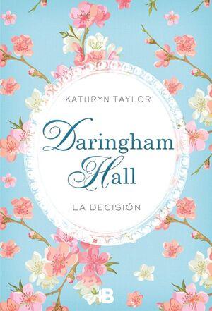 DARINGHAM HALL. LA DECISION