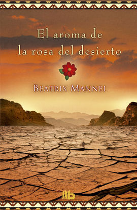 AROMA DE LA ROSA DEL DESIERTO, EL