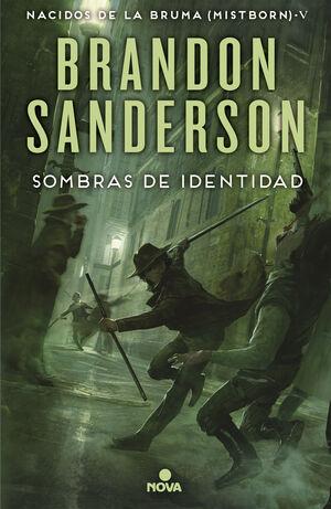 SOMBRAS DE IDENTIDAD. MISTBORN 5