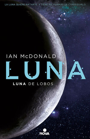 LUNA: LUNA DE LOBOS (LUNA 2)