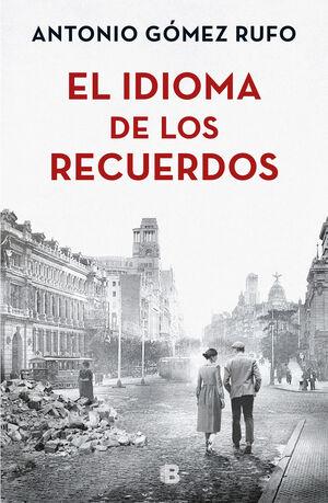 EL IDIOMA DE LOS RECUERDOS