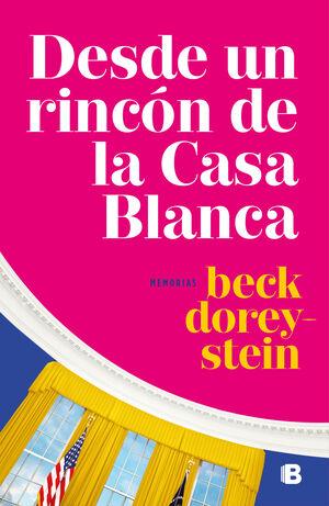 DESDE UN RINCON DE LA CASA BLANCA