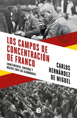 LOS CAMPOS DE CONCENTRACIÓN DE FRANCO