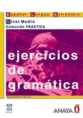 EJERCICIOS DE GRAMÁTICA. NIVEL MEDIO