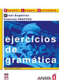 EJERCICIOS DE GRAMÁTICA NIVEL SUPERIOR