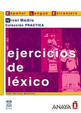 EJERCICIOS DE LÉXICO. NIVEL MEDIO