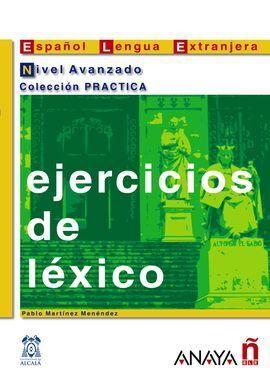 EJERCICIOS DE LÉXICO. NIVEL AVANZADO