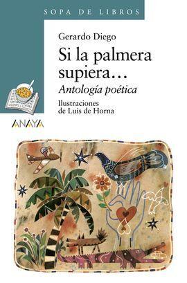 SI LA PALMERA SUPIERA (ANTOLOGÍA)