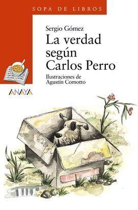 LA VERDAD SEGÚN CARLOS PERRO