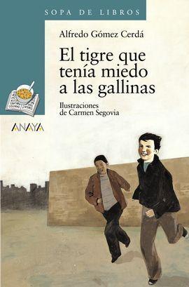 EL TIGRE QUE TENÍA MIEDO A LAS GALLINAS