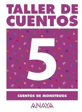5. CUENTOS DE MONSTRUOS.
