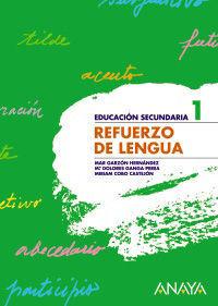 REFUERZO DE LENGUA 1 ESO