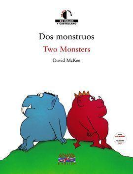DOS MONSTRUOS (BILINGÜE) CON CD