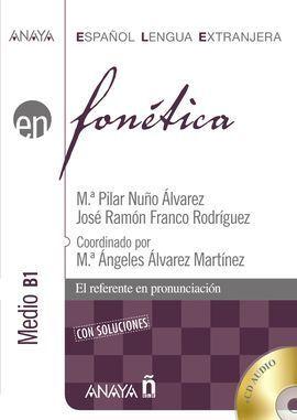 FONÉTICA NIVEL MEDIO B-1 CON SOLUCIONES + CD