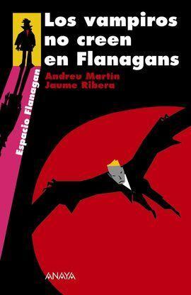 LOS VAMPIROS NO CREEN EN FLANAGAN