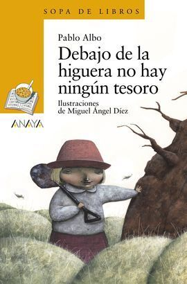 DEBAJO DE LA HIGUERA NO HAY NINGÚN TESORO