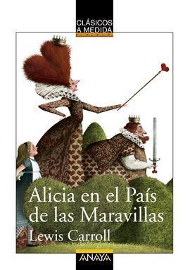 ALICIA EN EL PAÍS DE LAS MARAVILLAS