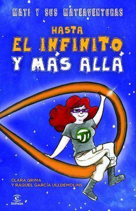 MATI Y SUS MATEAVENTURAS - HASTA EL INFINITO Y MAS ALLA