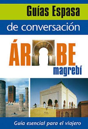 GUÍA ESPASA DE CONVERSACIÓN ÁRABE MAGREBÍ