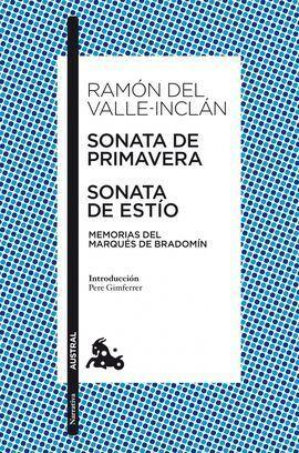 SONATA DE PRIMAVERA / SONATA DE ESTIO