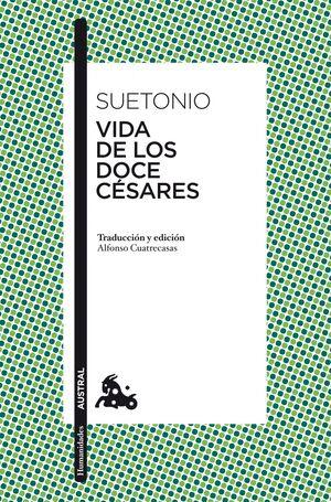 VIDA DE LOS DOCE CESARES