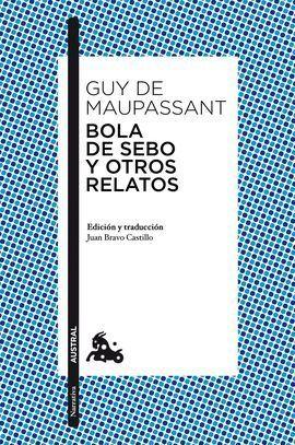 BOLA DE SEBO Y OTROS RELATOS