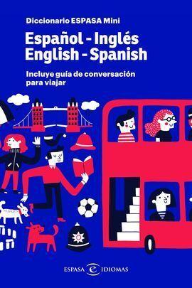 DICCIONARIO MINI INGLÉS (+ GUÍA DE CONVERSACIÓN)
