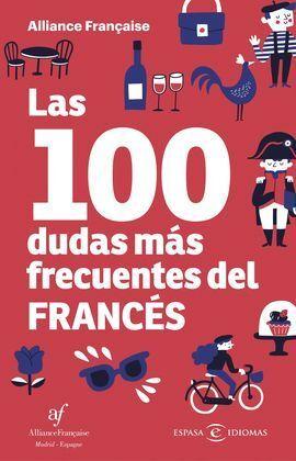 LAS 100 DUDAS MÁS FRECUENTES DEL FRANCÉS