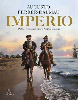 IMPERIO DE LOS TERCIOS ESPAÑOLES A LA AMÉRICA HISPÁNICA