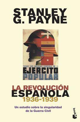 LA REVOLUCION ESPAÑOLA (1936-1939)