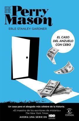 EL CASO DEL CEBO EN EL ANZUELO (SERIE PERRY MASON