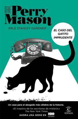 EL CASO DEL GATITO IMPRUDENTE (SERIE PERRY MASON 5