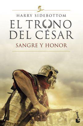EL TRONO DEL CESAR 2. SANGRE Y HONOR