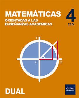 INICIA MATEMÁTICAS ORIENTADAS A LAS ENSEÑANZAS ACADÉMICAS 4.º ESO. LIBRO DEL ALU