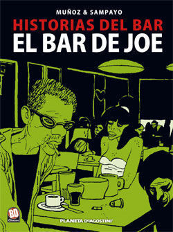 HISTORIAS DEL BAR Nº01: EL BAR DE JOE