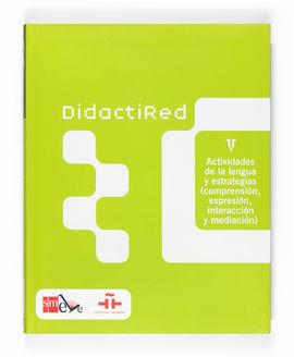 DIDACTIRED V. ACTIVIDADES DE LA LENGUA Y ESTRATEGIAS (COMPRENSIÓN, EXPRESIÓN, INTERACCIÓN Y MEDIACIÓ