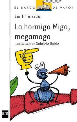 BVB.115 LA HORMIGA MIGA,MEGAMAGA
