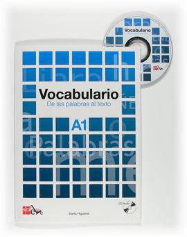 VOCABULARIO: DE LAS PALABRAS AL TEXTO. A1