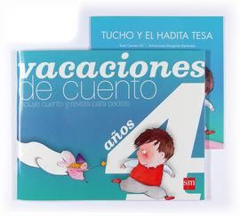 VACACIONES DE CUENTO. 4 AÑOS