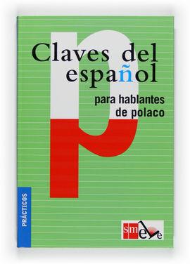 CLAVES DEL ESPAÑOL PARA HABLANTES DE POLACO