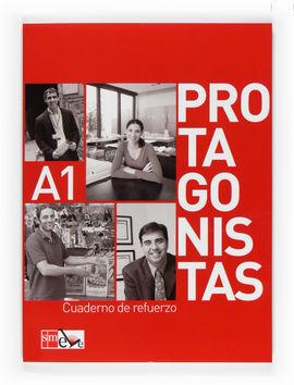 PROTAGONISTAS A1. CUADERNO DE REFUERZO [INTERNACIONAL]
