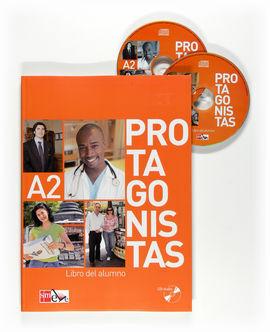 PROTAGONISTAS A2. LIBRO DEL ALUMNO + CD [INTERNACIONAL]
