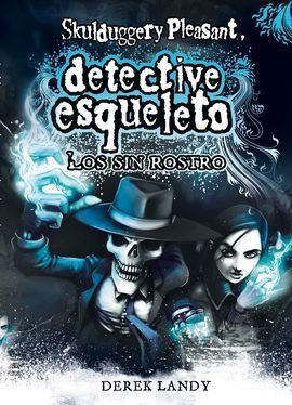 DETECTIVE ESQUELETO LLL. LOS SIN ROSTRO
