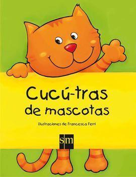 CUCÚ-TRAS DE MASCOTAS