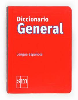DICCIONARIO GENERAL. LENGUA ESPAÑOLA