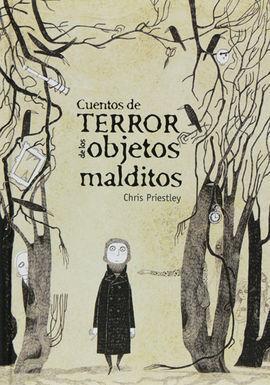 CUENTOS DE TERROR DE LOS OBJETOS MALDITOS